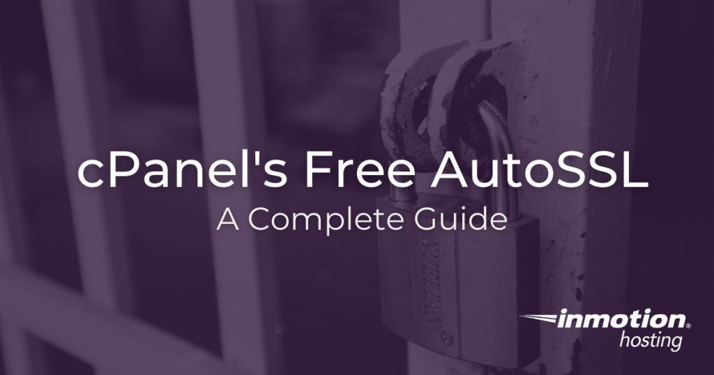 The Complete Guide to cPanel's free AutoSSL title image.